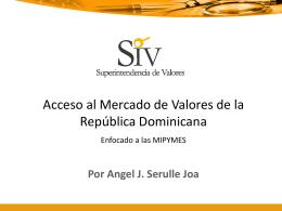 Acceso al Mercado de Valores de la República