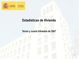 Estadísticas de Vivienda Libre En el tercer trimestre de 2007 el