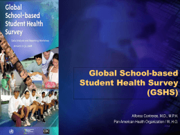 9 Global School-based Student Health Survey (GSHS)