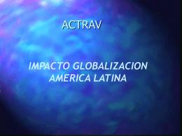 impacto globalizacion america latina