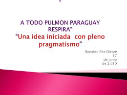 Presentación Dietze - A TODO PULMON PARAGUAY