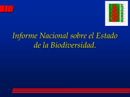Informe Nacional sobre el Estado de la Biodiversidad.