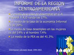 INFORME DE LA REGION CENTROAMERICANA
