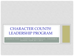 Leadership - Character Counts Colombia