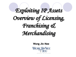 Overview of Licensing, Franchising and Merchandising