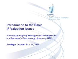 Valuation of Early Stage Technologies: How to Reach a