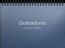 Grabadores