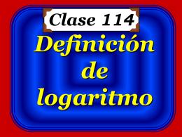 Clase 114: Definición de Logarítmo