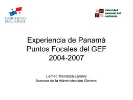 Experiencia de Panamá Actividades de los Puntos Focales del GEF