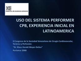 uso del sistema performer cpb, experiencia inicial en