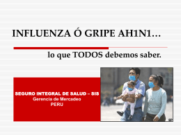 INFLUENZA Ó GRIPE AH1N1… - Seguro Integral de Salud