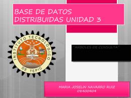 BASE DE DATOS DISTRIBUIDAS UNIDAD 3