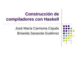 Construcción de compiladores con Haskell
