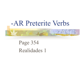 p. 354 -ar Preterite Verbs