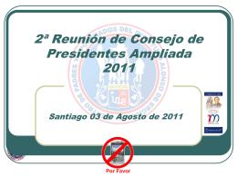 2ª Reunión de Presidentes Ampliada 2011