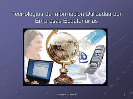 Tecnologías de Información Utilizadas por