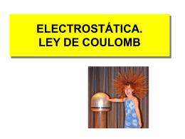 electrostática. ley de coulomb ¿qué es la carga?