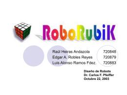 Diseño de Robots Dr. Carlos F. Pfeiffer Octubre 22, 2003
