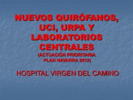 nuevos quirófanos, uci, urpa y laboratorios centrales