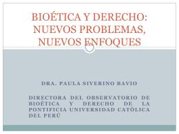 BIOÉTICA Y DERECHO: NUEVOS PROBLEMAS, NUEVOS