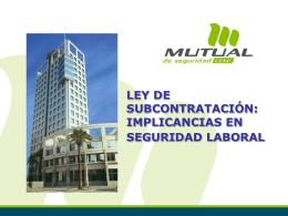 Ley de Subcontratación: Implicancias en Seguridad Laboral