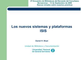 Los nuevos sistemas y plataformas ISIS