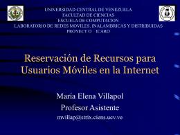 Reservación de Recursos para Usuarios Móviles en la Internet