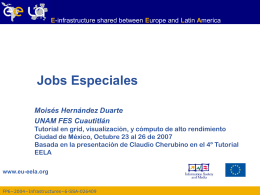 Jobs Especiales - EELA Documents