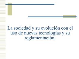 La sociedad y su evolución con el uso de nuevas