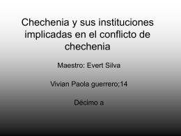 Chechenia y sus instituciones implicadas en el conflicto de chechenia
