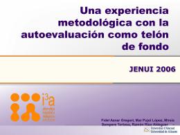 Una experiencia metodológica con la autoevaluación