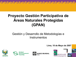 Proyecto Gestión Participativa de Áreas Naturales Protegidas (GPAN)