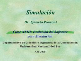 Simulación 3 Prof. Dr. Ignacio Ponzoni Evolución del