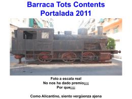 Barraca Tots Contents Portalada 2011