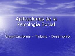 Aplicaciones de la Psicología Social a las Organizaciones