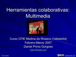 Herramientas colaborativas: Multimedia