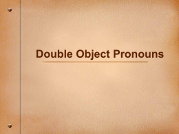 Double Object Pronouns - Serrano`s Spanish Spot