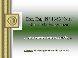 """Esc. Esp. N° 1383 """"Ntra. Sra. de la Esperanza"""""""
