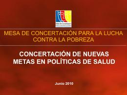Concertación de nuevas metas en políticas de
