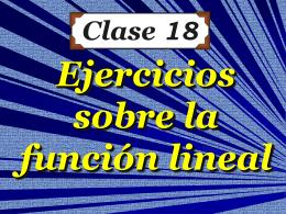 Clase 18: Ejercicios sobre la Función Lineal