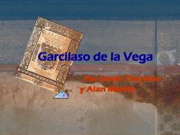 Presentación por Garcilaso
