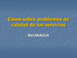 Casos sobre problemas de calidad de los servicios NICARAGUA