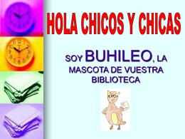 SOY BUHILEO, LA MASCOTA DE VUESTRA BIBLIOTECA