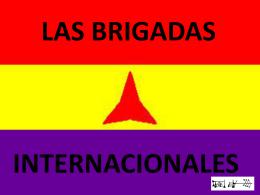 Camaradas de las Brigadas Internacionales!