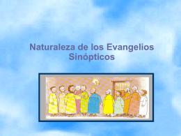 Naturaleza de los Evangelios Sinópticos