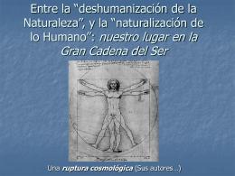 """De la """"deshumanización de la Naturaleza"""", a la """"naturalización de lo"""