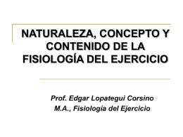 Naturaleza, concepto y contenido de la fisiología del