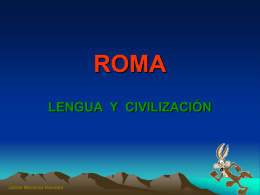 ROMA: civilización y lengua