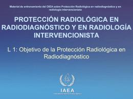 Objetivo de la Protección Radiológica en Radiodiagnóstico.