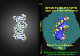 Estudio de mecanismos de interacción macromolecular
